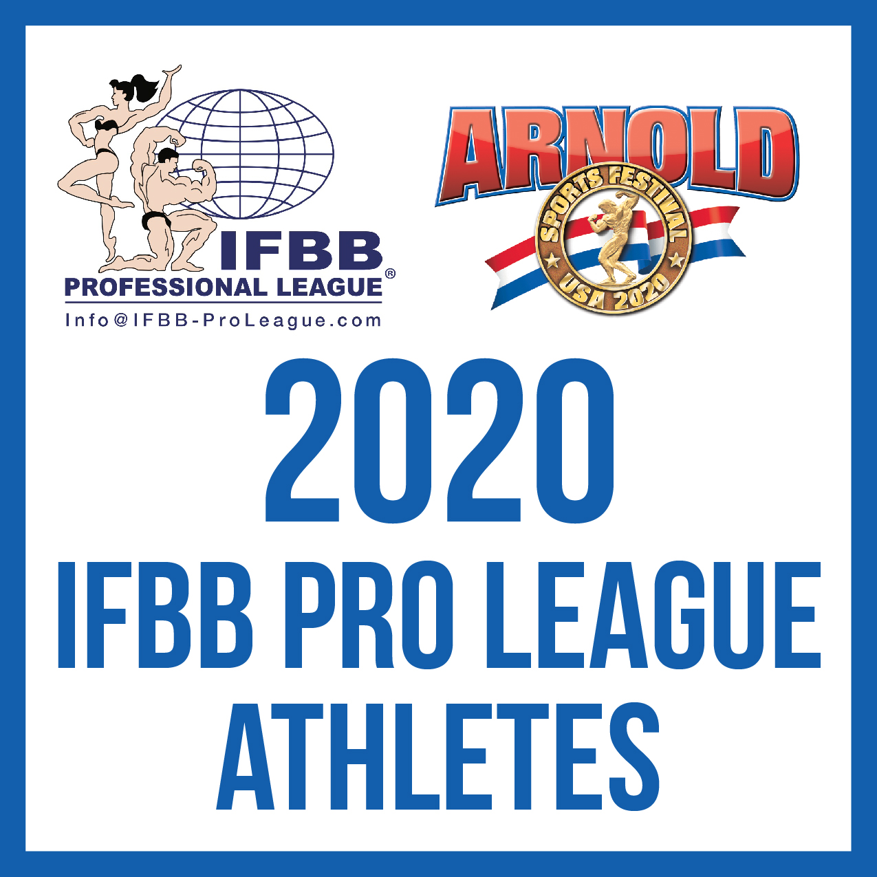 2020 Arnold Classic IFBB Pro League Athletes